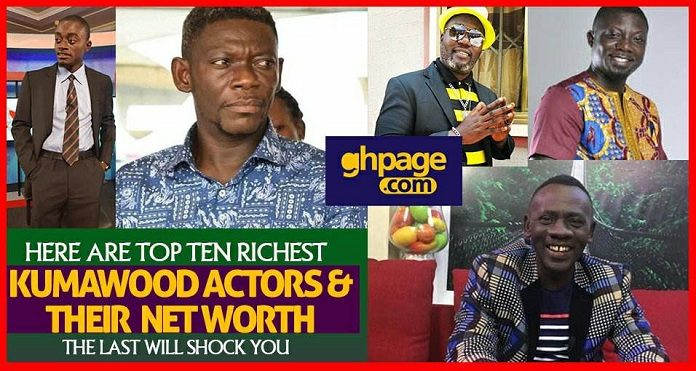 Here Are The Top Ten Richest Kumawood Actors And Their Net Worth - The List Will Shock You