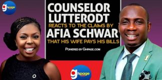 Counselor Lutterodt reacts to claims by Afia Schwar that his wife pays his bills