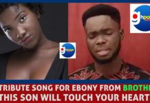 Video: Ebony's brother sorrowfully mourns her with a heartbreaking song[Watch]