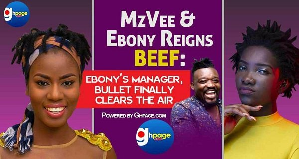 MzVee and Ebony Reigns Beef: Ebony's Manager, Bullet Finally Clears The Air