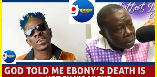 """Video: Shatta Wale's Father - """"God Told Me Ebony's Death Was Not By His MIGHT"""""""