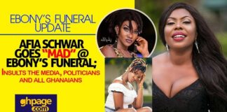 Video: Afia Schwar Goes 'Mad' At Ebony's Funeral; Insult The Media, Politicians And Ghanaians