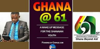 Ghana @61 - A Wake Up Message For The Ghanaian Youth