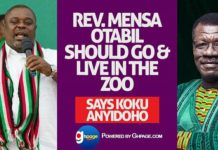 Rev Mensa Otabil Should Go And Live in the Zoo - Says Koku Anyidoho