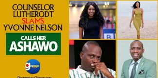 """Yvonne Nelson Is A Shameful Born One Ashawo"" - Counsellor Lutterodt Lashes The Actress"