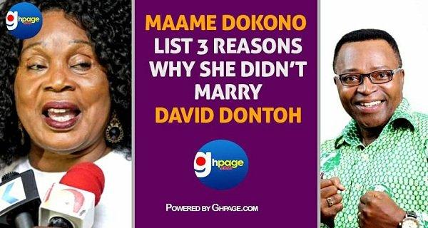 Maama Dokono Lists 3 Main Reasons Why She Didn't Marry David Dontoh