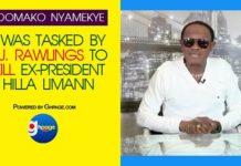 I Was Tasked By Former Prez Rawlings To Kill Ex-President Hilla Limann — Nana Adomako Nyamekye
