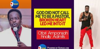 """""""God Did Not Call Me To Be A Pastor; Broken Heart Led Me Into It"""" -Ofori Amponsah Finally Admits"""