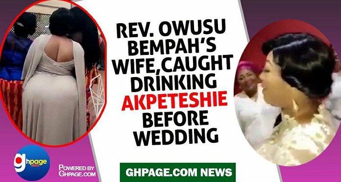 Video Of Rev. Owusu Bempah's New Wife Drinking 'Apketeshie' Leaked On Social Media (VIDEO)