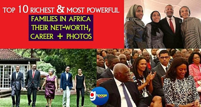top 10 richest and most powerful families in africa their net worth career photos top 10 richest and most powerful families in africa their net worth career photos