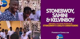 Watch Samini, Stonebwoy and Kelvinbwoy Amazing Live Band Performance at Stonebwoy's Child's Christening
