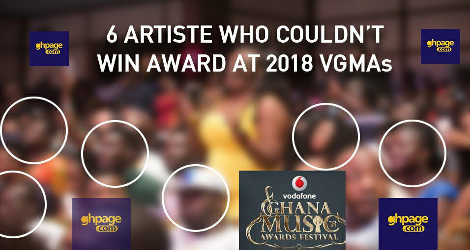 6 Very Popular Ghanaian Musicians Who Couldn't Win An Award At The 2018 VGMAs