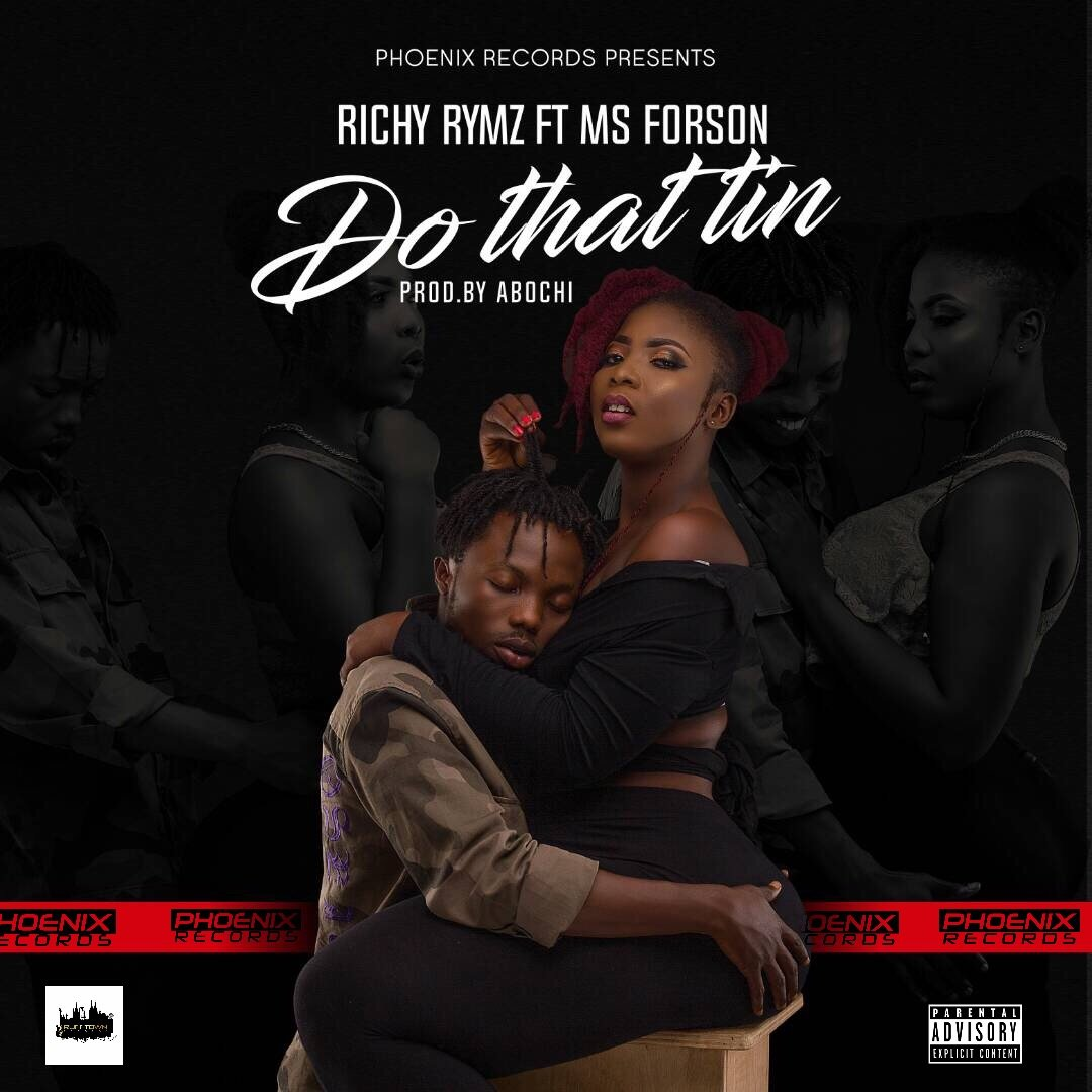 Richy Rymz - Do That Tin ft. Ms. Forson (Official Video)