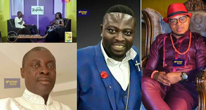 Bro.Sammy, Obinim, Sofo Kyirabosom are all from... - Prophet Nana Yaw Bridges