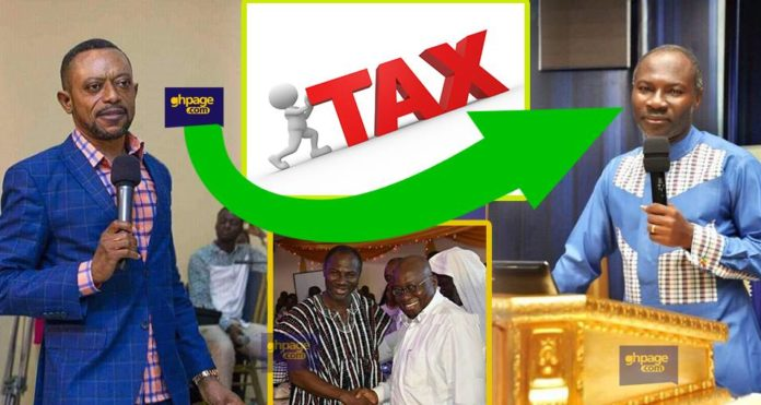 The founder and leader of Glorious Word Power Ministry Rev. Isaac Owusu Bempah have waded into the argument of the government putting measures in place to extort money from churches in a form of tax.