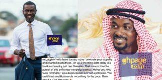 Israel Laryea is retarded minded extremely stupid - Nana Appiah Mensah