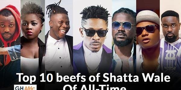 Top 10 beefs of Shatta Wale of all time