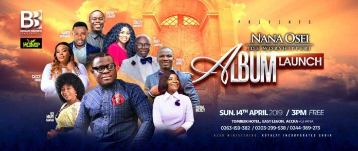 Gospel artist Nana Osei De Worshipper set to launch his maiden album on 14th April 2019