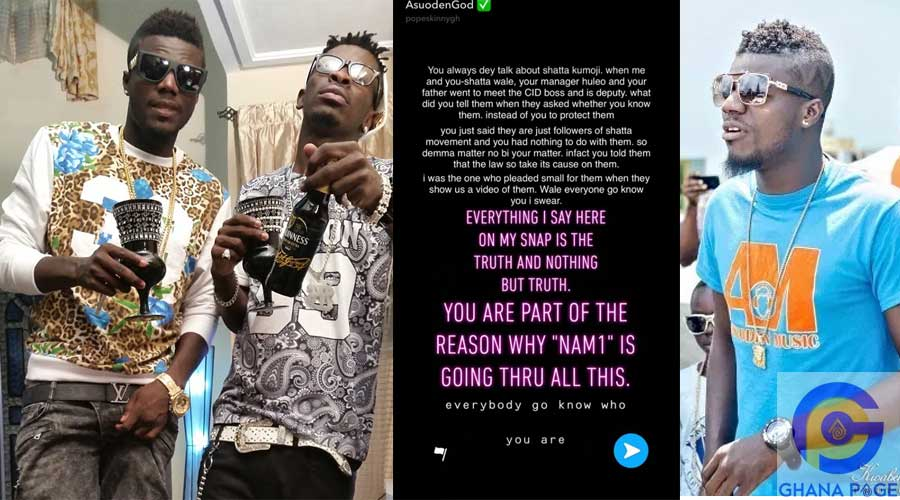NAM1 SHATTA POPE - Pope Skinny claims Shatta Wale is the cause of NAM1's problems