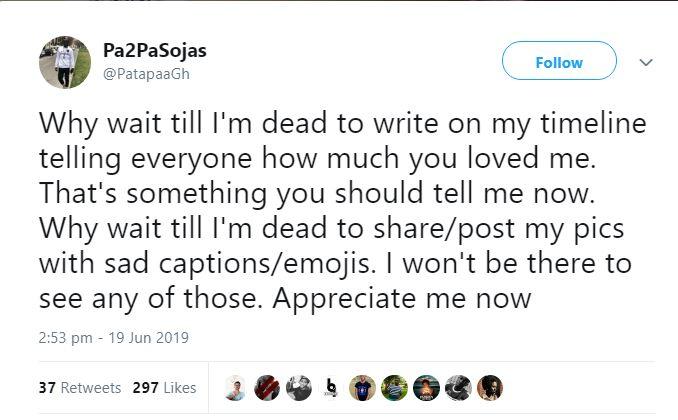 patapaa tweet - Ghanaians should celebrate me now not when I'm dead – Patapaa