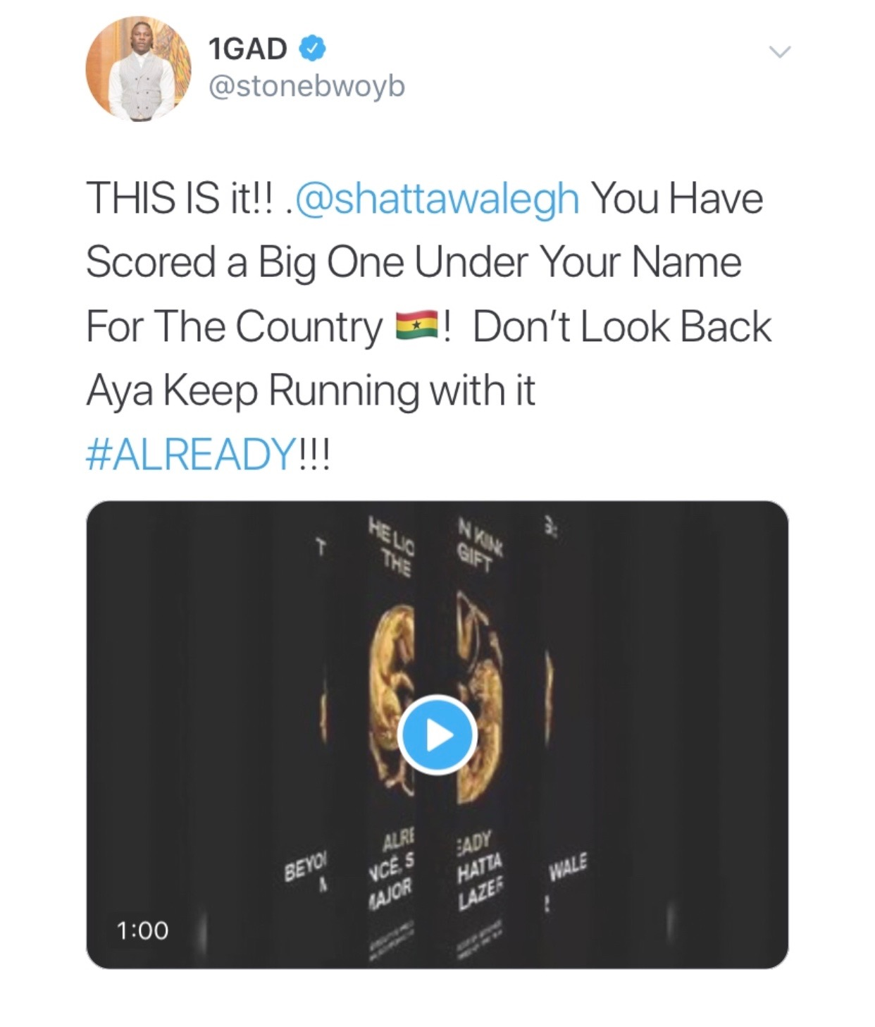 Stonebwoy's tweet to shatta wale - Stonebwoy reacts after listening to Beyoncé's Already featuring Shatta Wale